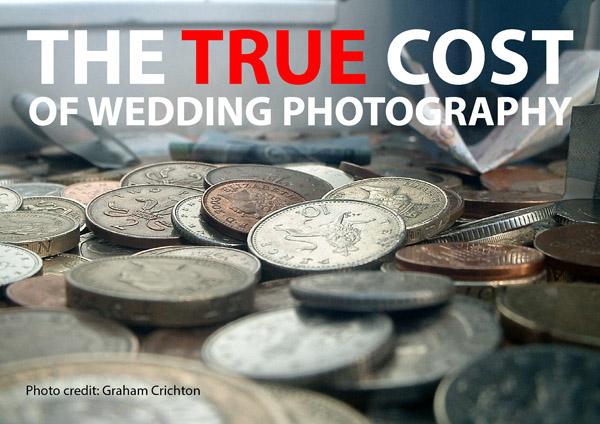 True Cost of the £200 Wedding Photographer