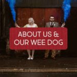 About us and our wee dog